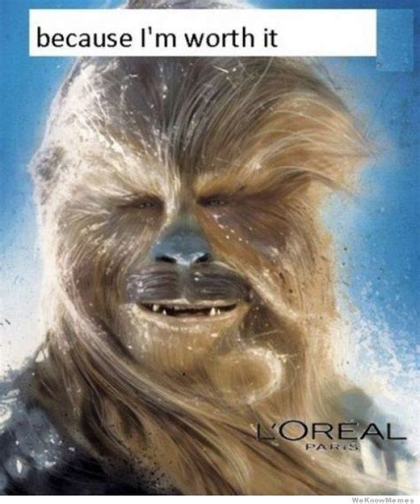 Loreal Paris Meme - because you re worth it know your meme