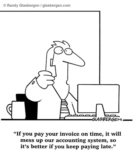 It S Messed Up Funny - billing and payments randy glasbergen glasbergen