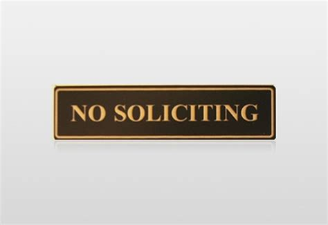 engraved no soliciting signs for home or office at great