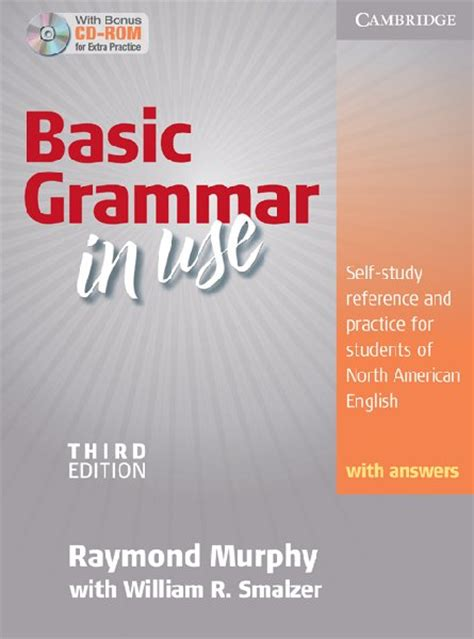 Basic Grammarthird Edition grammar in use intermediate third edition student s book with answers and cd rom