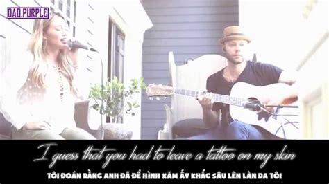 tattoo lyrics hilary duff lyrics vietsub tattoo acoustic hilary duff youtube