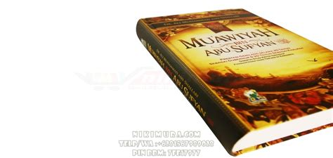 Biografi Muawiyah Bin Abu Sufyan buku islam sejarah muawiyah bin abu sufyan