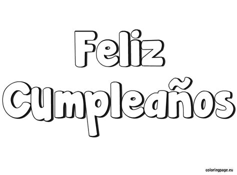 Happy Birthday In Spanish Coloring Page Feliz Cumpleanos Coloring Pages