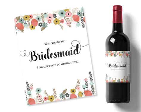 will you be my bridesmaid wine label template will you be my bridesmaid idea flowers printable wine