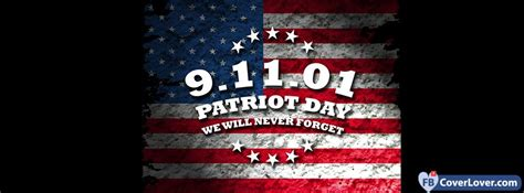 Patriot Fb 01 9 11 01 patriot day we will never forget holidays and