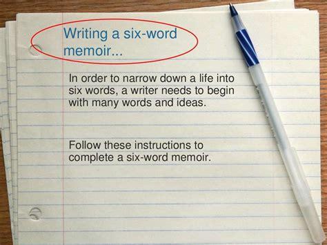 11 Great Memoirs by Six Word Memoirs By Julie Turnbull Via Slideshare Grade