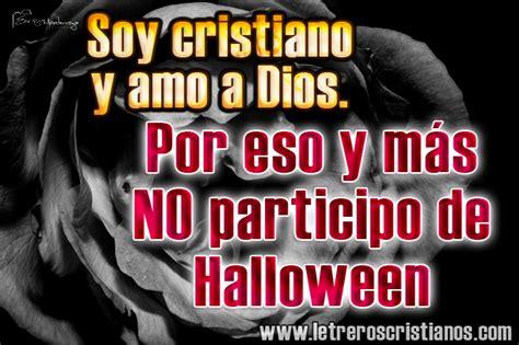 imagenes cristianas en contra de halloween no participo de halloween 171 letreros cristianos com