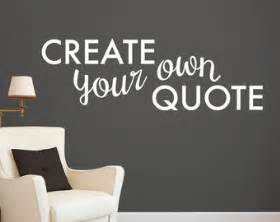 Custom Wall Stickers Quotes your own quote personalized wall quote sticker wall decal custom