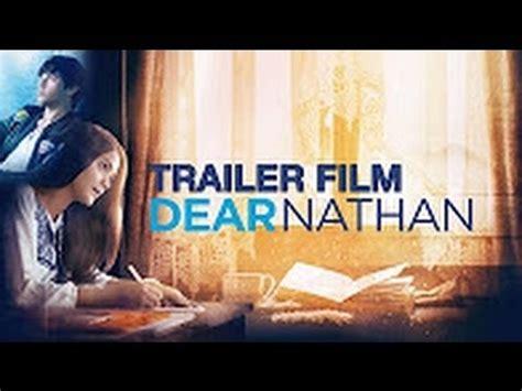 film bioskop terbaru you tube film bioskop terbaru dear nathan pusat sinopsis youtube