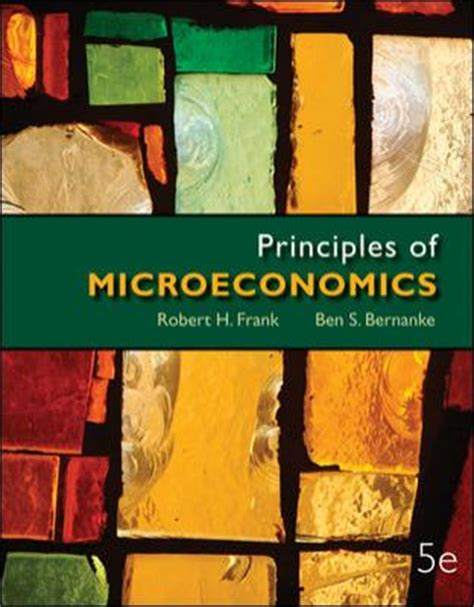 principles of microeconomics books principles of microeconomics 5th edition by robert frank