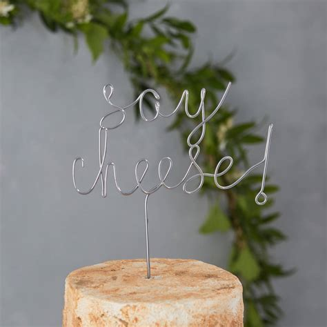 say cheese wedding cake topper by the letter loft