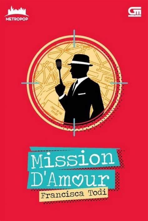 Mission D Amour Metropop bukukita metropop mission d amour toko buku