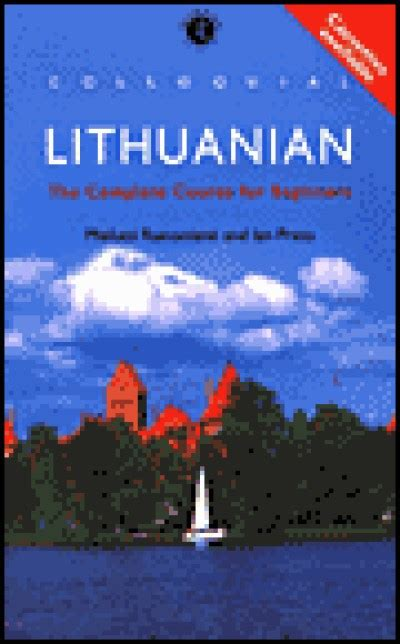 lithuanian lithuanian for beginners collection lithuanian in a week lithuanian phrases books lithuania travel lithuania travel baltic books colloquial lithuanian complete course for beginners