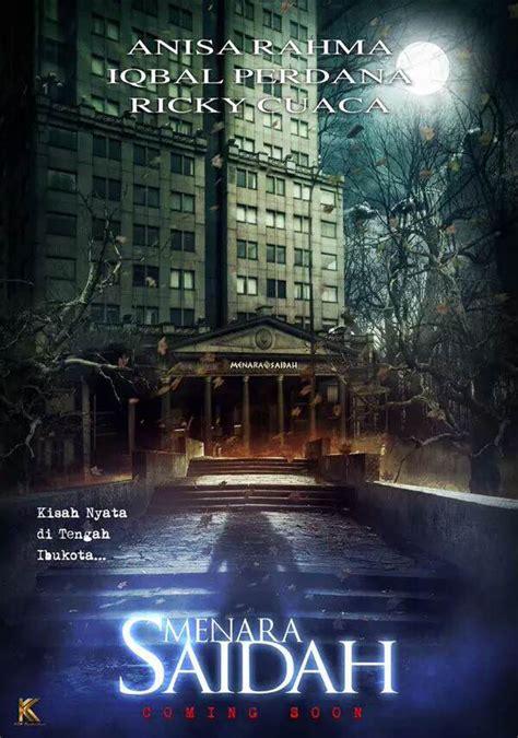 film layar lebar indonesia horor kisah seram menara saidah jakarta diangkat ke layar
