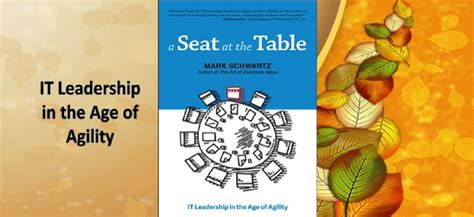 a seat at the table it leadership in the age of agility