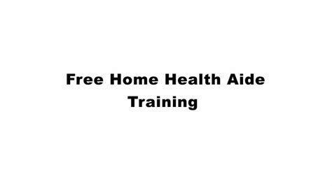 free home health aide
