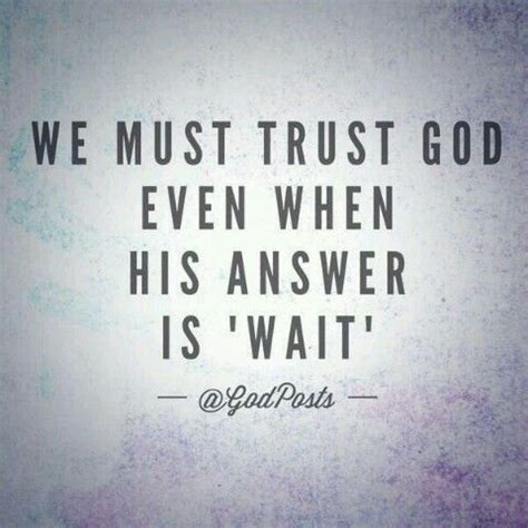 waiting quotes quotes on waiting on god quotesgram