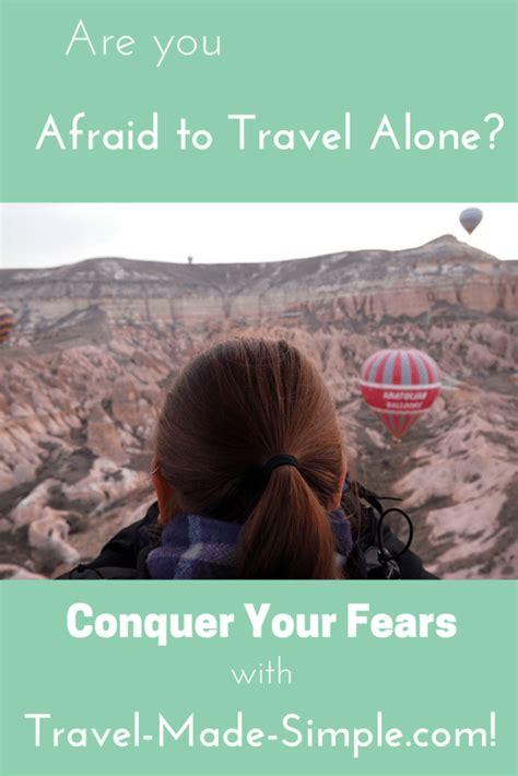 going it alone travel deals travel tips travel advice are you afraid to travel alone