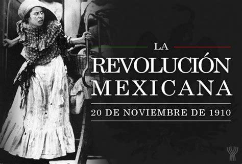 dia 20 de noviembre la revolucion mexicana para pintar un d 205 a como hoy inicio de la revoluci 211 n mexicana