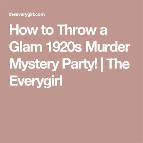 how to throw a mystery dinner 17 best ideas about murder mystery on