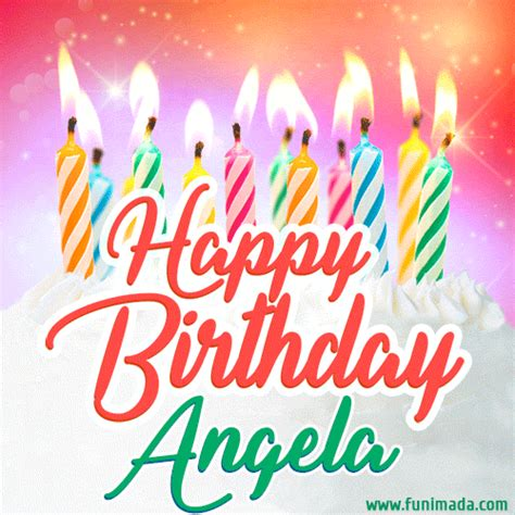 happy birthday gif  angela  birthday cake  lit candles   funimadacom