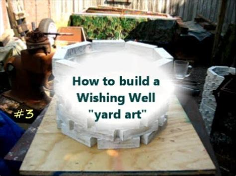 how to build a building how to build a wishing well yard art project 3of youtube