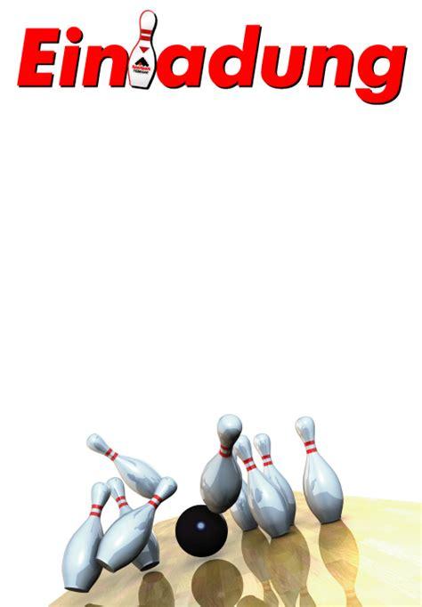 Kostenlose Vorlage Einladung Bowling Einladungen Druckvorlagen
