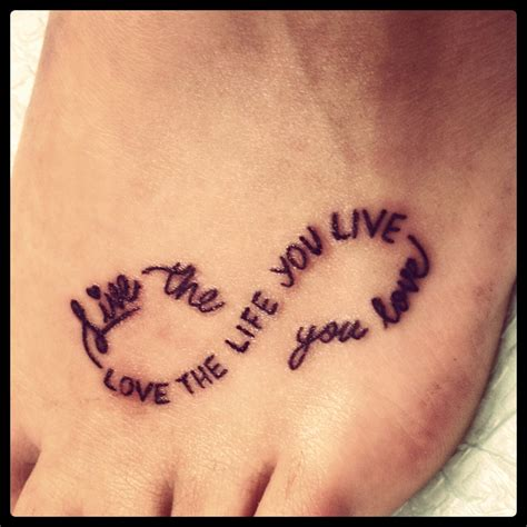 infinity tattoo live the life you love words and placement i don t like the infinity symbol
