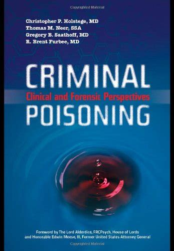 poisons an introduction for forensic investigators books criminal poisoning clinical and forensic perspectives