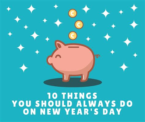 10 things you should always do on new year s day it s a