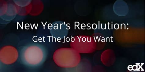 here s what want at a new year s new year s resolution get the you want in 2016 edx