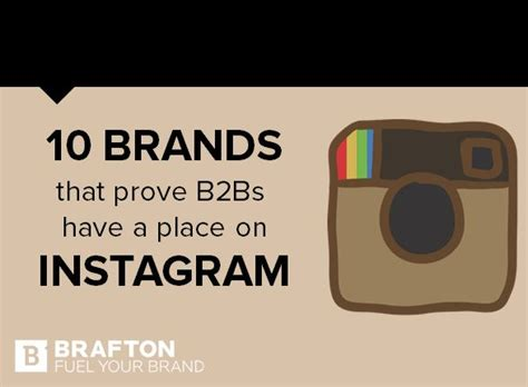 A Place Instagram 10 Brands That Prove B2bs A Place On Instagram Brafton