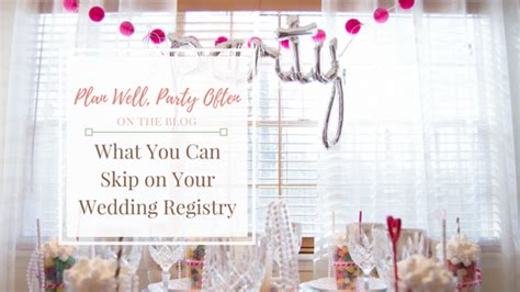 can i do a wedding registry what you can skip on your wedding registry a hosting home