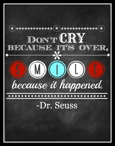 printable quotes by dr seuss dont cry dr seuss quotes quotesgram