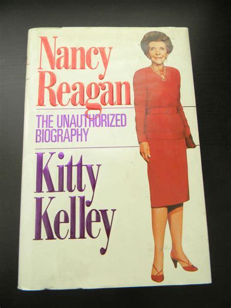 biography nancy reagan nancy reagan the unauthorized biography by kitty kelley