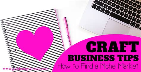 how to find niche business ideas your niche finder plan of craft business tips how to find a niche market golden age