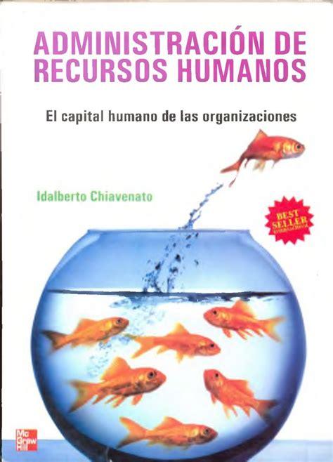 libros sobre administracion de empresas pdf gratis idalberto chiavenato administracion de recursos humanos 9 edicion by daannaahh via slideshare