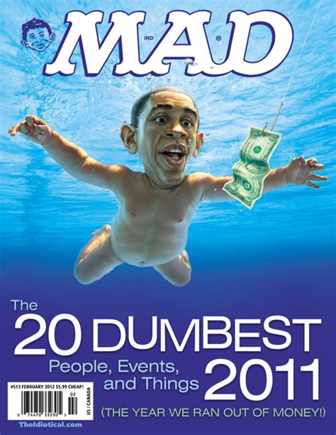 mad magazine obama cover mad magazine s 5 dumbest people events and things of the