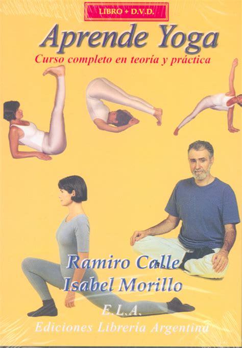 libro nuevo libro del yoga distribuciones alfaomega s l aprende yoga libro video calle ramiro morillo isabel