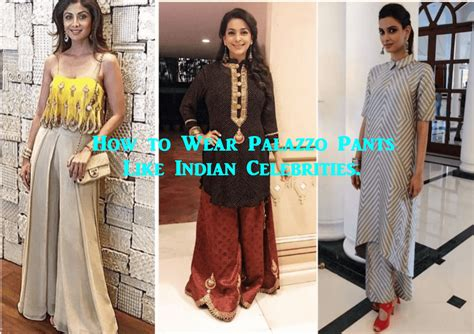 celebrity style dresses india indian celebrities in palazzo pants 19 ways to wear