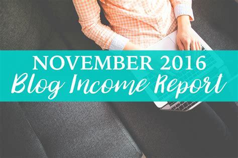 income report november 2016 busy blogging