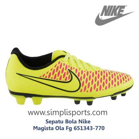 Sepatu Bola Nike Ctr360 Libretto Iii Fg sepatu sepakbola nike magista ola fg 651343 770 original