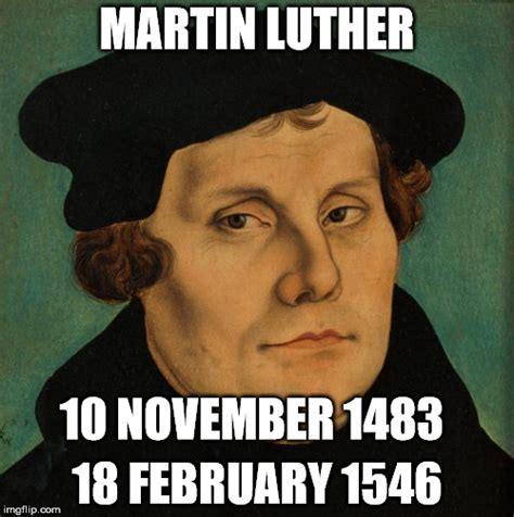 Martin Luther Memes - martin luther imgflip