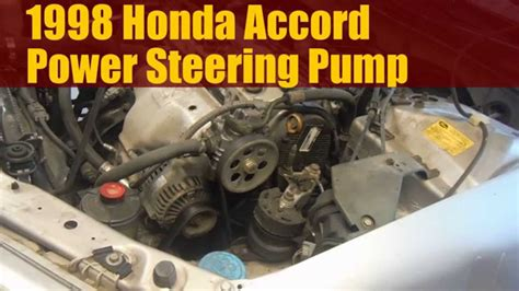 electric power steering 1998 honda odyssey navigation system 1998 honda accord how to replace the power steering pump youtube