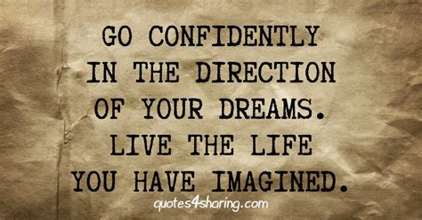 How To Get The Of Your Dreams by Go Confidently In The Direction Of Your Dreams Live The