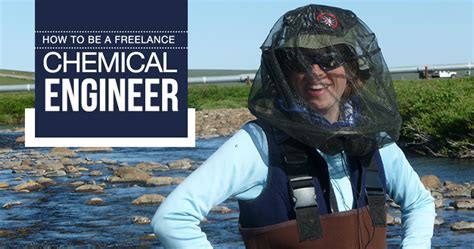how to be a freelance chemical engineer careerlancer net