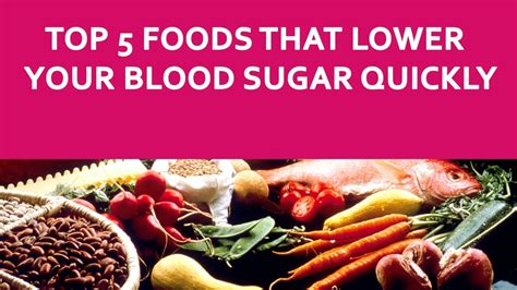 top  foods    blood sugar quickly lowering