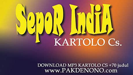 download mp3 ceramah lawak download mp3 kartolo cs judul sepor india side b gratis