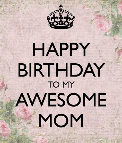 Happy Birthday Mummy Quotes Happy Birthday Mother Quotes Sayings Happy Birthday