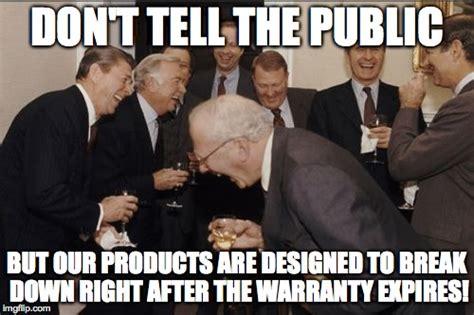 Breaking Down Meme - warranties in a nutshell imgflip